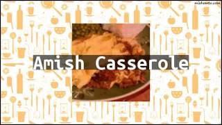 Recipe Amish Casserole
