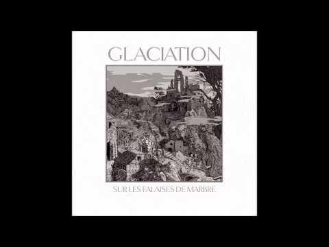 Glaciation - Le Soleil Et L'Acier