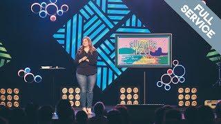 SUMMERFEST // Annie F. Downs // Week 4 Full Service // Cross Point Church