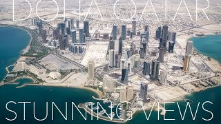 DOHA & QATAR Amazing Aerial Views - See the Beauty of Qatar & Persian Gulf from the Sky