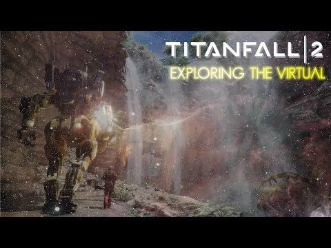 Exploring the Virtual -  Titanfall 2 #1 The Campaign Begins