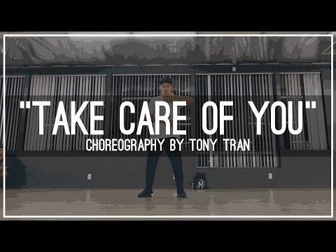 Saje - Take Care Of You | Choreography by Tony Tran