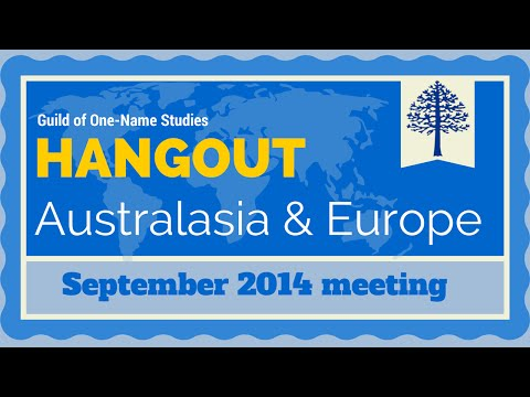 September 2014 - Hangout - Our Monthly Online Meeting Australasia & Europe