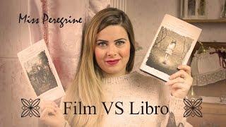 LIBRO VS FILM: Miss Peregrine - La casa dei ragazzi speciali