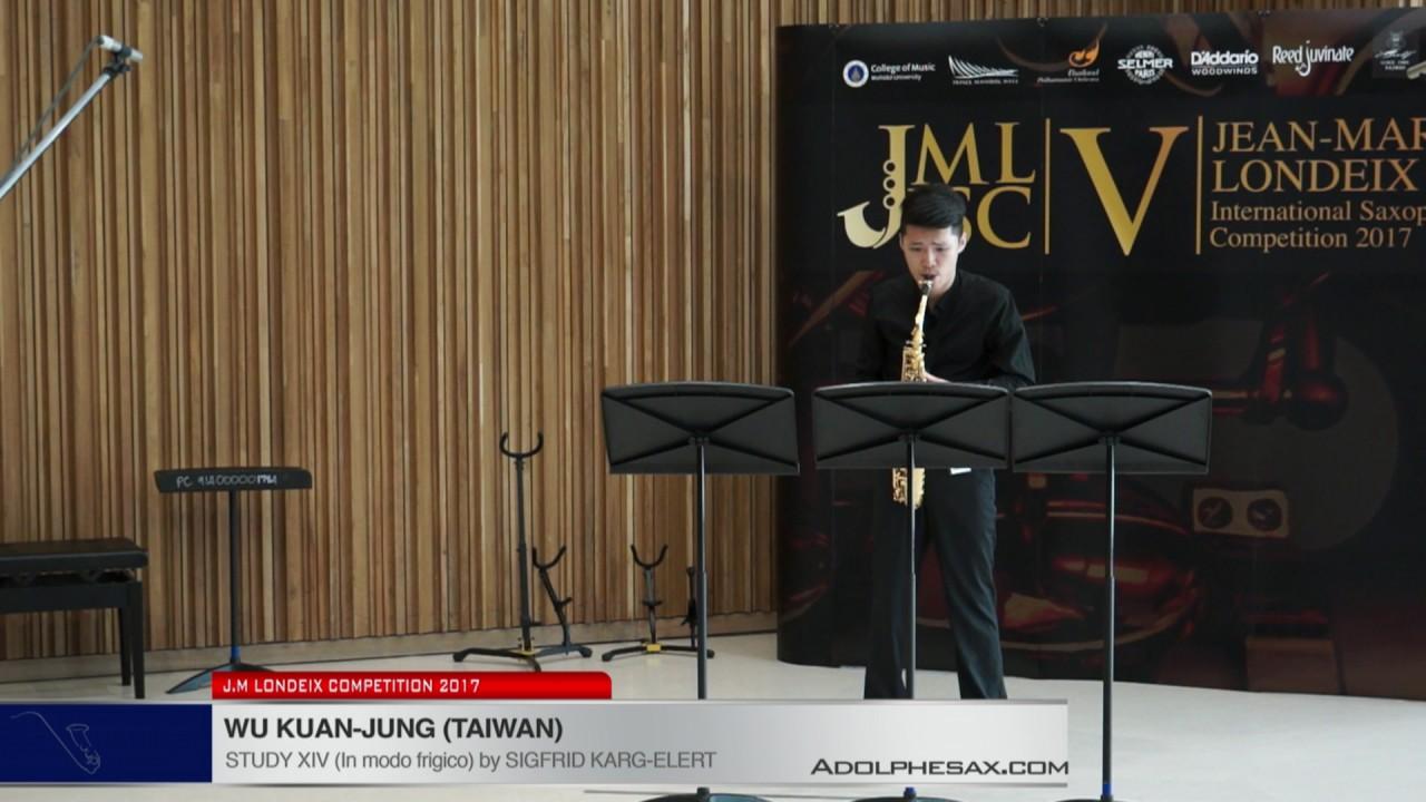Londeix 2017 - Wu Kuan Jung (Taiwan) - XIV In Modo Frigico by Sigfrid Karg Elert