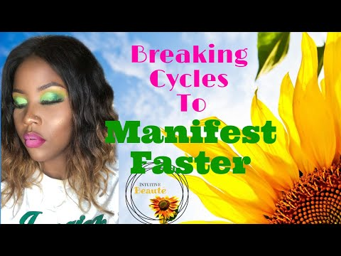Break the CYCLE | How to Manifest FASTER🌻