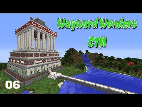 Minecraft [1.8.3] [CTM] Wayward Wonders - Ep6 - Colossus of Rhodes