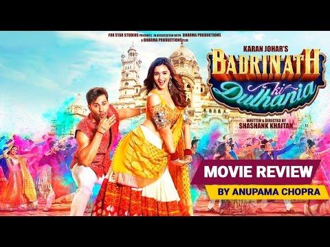 Badrinath Ki Dulhania | Movie Review | Anupama Chopra | Film Companion