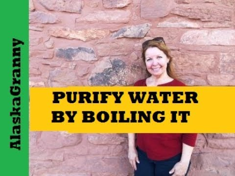 How To Purify Water By Boiling It- Top Prepper Skill Purify Water