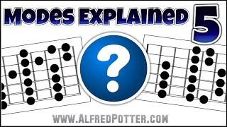The Modes Explained 5 - Creating Ambiguous Scales