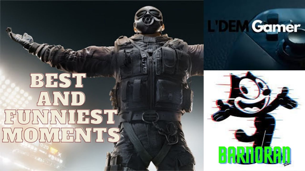 Rainbow Six Siege Best And Funniest Moments