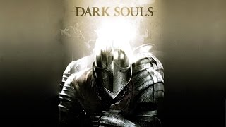 Dark Souls: Prepare to Die Edition - Singleplayer PC Gameplay
