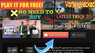 ❤ PLAY REAL GTA V ON VORTEX CLOUD GAMING||NEW TRICK TO PLAY 💥||NO NEED TO BUY||PLAY FOR FREE||🔥