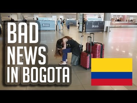 Bad News In Bogotá (vlog #67)