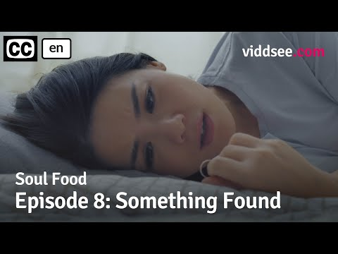 Soul Food - Episode 8: Something Found // Viddsee Originals