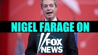 BREXIT - Nigel Farage on Fox News.