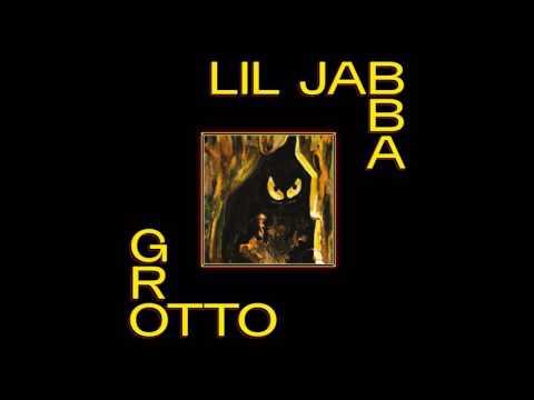 Lil Jabba - Grotto