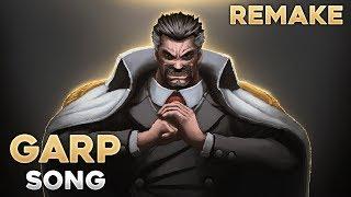 Monkey D. Garp | ANIME SONG (Remake)
