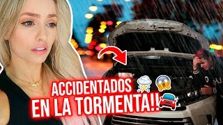 ACCIDENTADOS EN LA TORMENTA!!!😰🌧⚡ NOS PERDIMOS!!😭🚗
