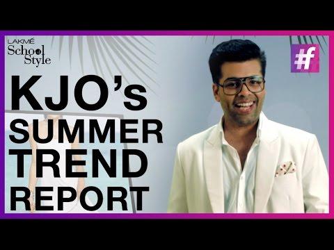 Summer Fashion Trend Report By Karan Johar   #fame School Of Style