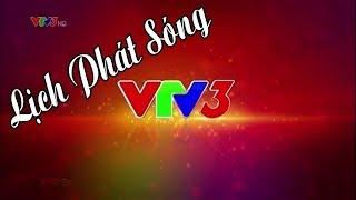 Lịch phát sóng VTV3 Hôm nay