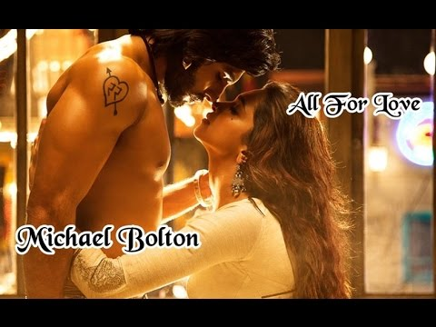 Michael Bolton 💘All For Love (Tradução)