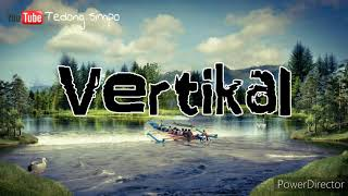 Download Mp3 Vertikal- Setinggi Gunung Bawakaraeng  Lirik Lagu 🎵