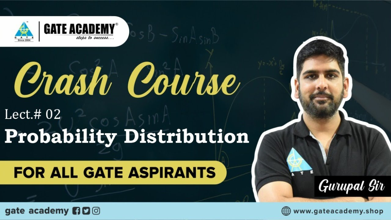 Probability Distribution | Engineering Mathematics | Free Crash Course by Gurupal Sir | GATE 2021