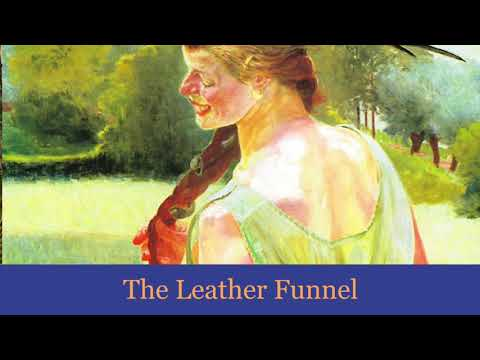 The Leather Funnel - A Tale of Unease by Arthur Conan Doyle