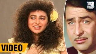 Raj Kapoor Knew That Karisma Kapoor Want To Become An Actress