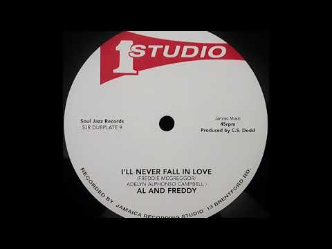 AL AND FREDDY - I'll Never Fall In Love