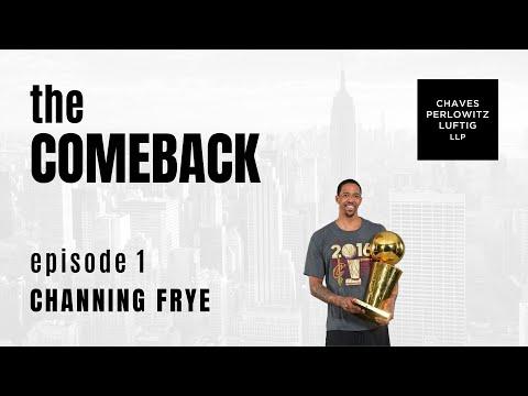 Episode 1   Channing Frye 1
