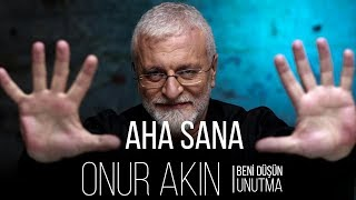 Onur Akın- Aha Sana #2018 (offical Video)