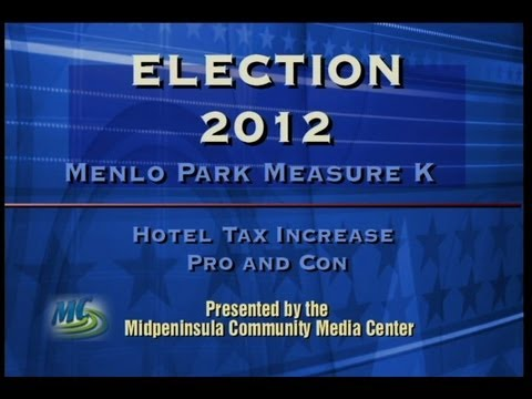 Menlo Park Measure K (increase hotel tax)