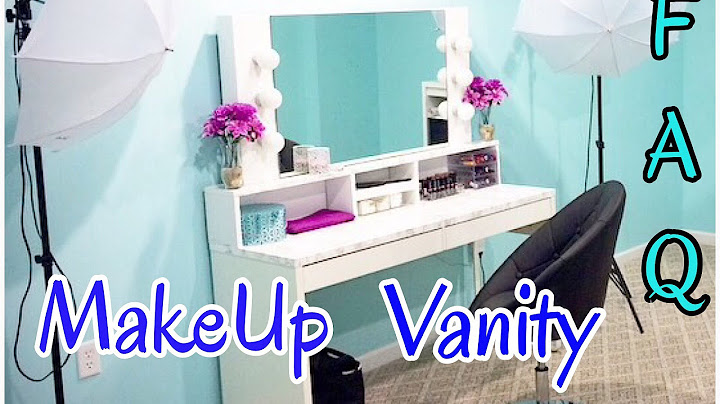 faq  makeup vanity detailed answers part 2