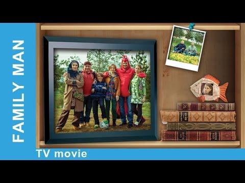 Family Man. Russian Movie. Melodrama. English Subtitles. StarMediaEN