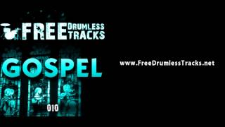 FREE Drumless Tracks: Gospel 010 (www.FreeDrumlessTracks.net)