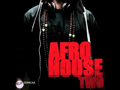 Dj Sonecaa Best Afro House mix vol.2 2016
