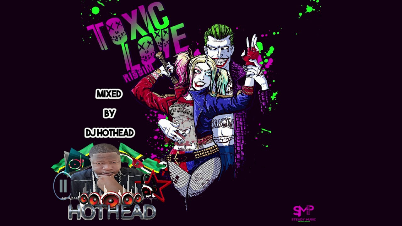 TOXIC LOVE RIDDIM MIX BY DJ HOTHEAD SOCA 2020