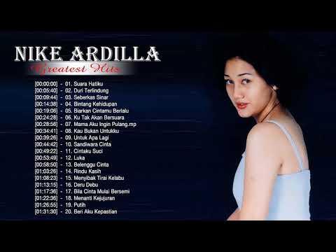 THE BEST OF NIKE ARDILA [ FULL ALBUM ]