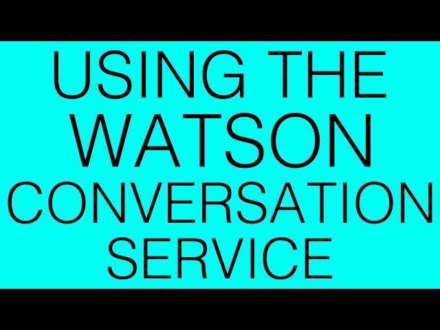 Watson services on IBM Cloud and IBM Watson Studio