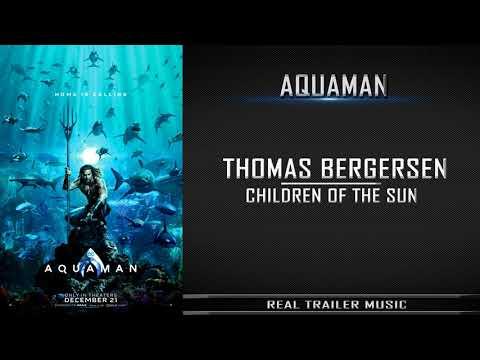 Aquaman Comic-Con Trailer Music  | Thomas Bergersen- Children of the Sun