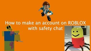 Cómo hacer una cuenta en ROBLOX con chat de seguridad