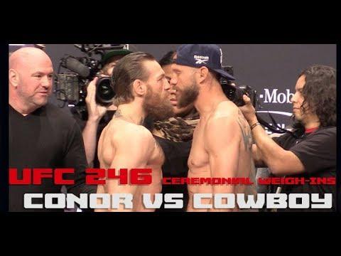 Ufc 246 Official Weigh Ins Conor Mcgregor Vs Cowboy Cerrone Complete