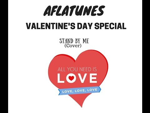 Aflatunes - Stand By Me (Cover)| Valentine's Day Special