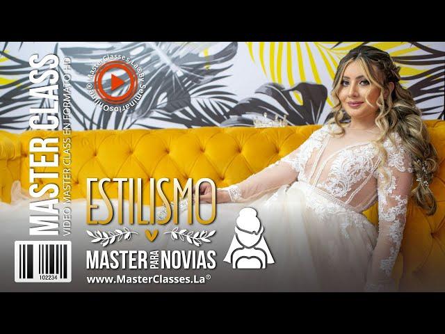 Estilismo Master para Novias - Ofrece una excelente asesoría de imagen.