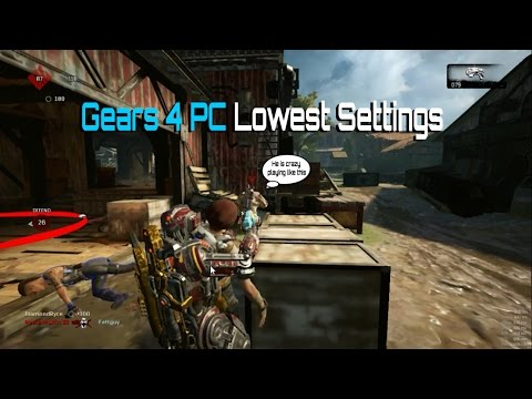This is Gears of War 4 PC on Lowest Possible 720p Settings