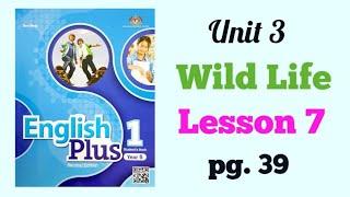 YEAR 5 ENGLISH PLUS 1: UNIT 3 – WILDLIFE | LESSON 7 | PAGE 39