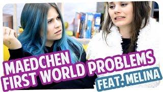 FIRST WORLD PROBLEMS von MÄDCHEN | mit Melina | Joyce