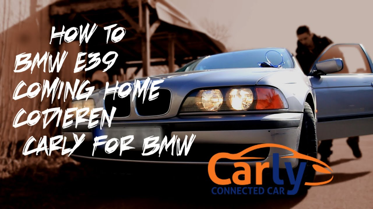 how to bmw e39 coming home codieren carly for bmw youtube. Black Bedroom Furniture Sets. Home Design Ideas